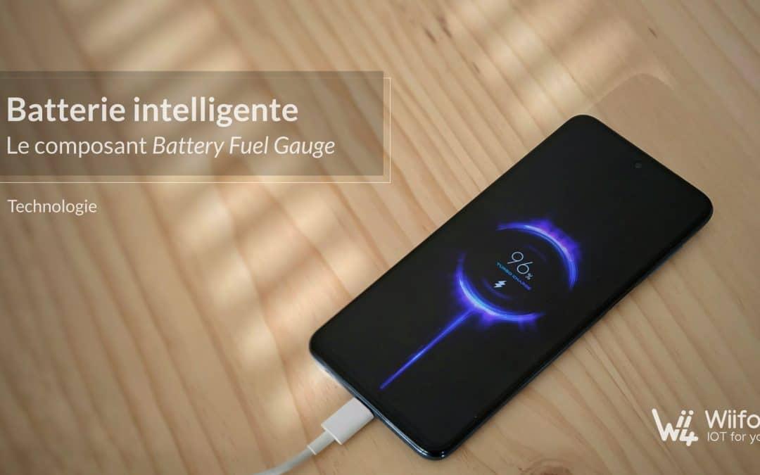 Batterie intelligente – le composant Battery Fuel Gauge